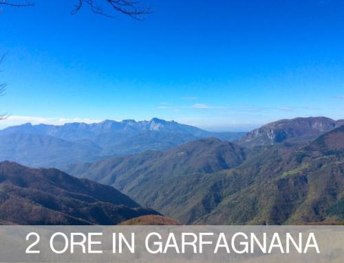 2 Ore in Garfagnana